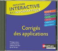 Initiation interactive à l'informatique : Windows XP, Word 2003, Excel 2003, Access 2003, Outlook Express 6, Internet Explorer 6 : corrigés des applications