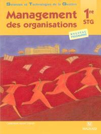 Management des organisations 1re STG : nouveau programme