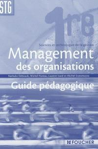 Management des organisations droit économie 1re Sciences et technologies de la gestion : et selon une nouvelle approche, les nouveaux carnets Economie-Droit : extraits des guides pédagogiques