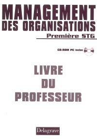 Management des organisations première STG : livre du professeur