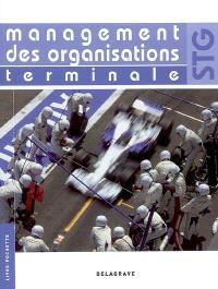 Management des organisations terminale STG : livre de l'élève