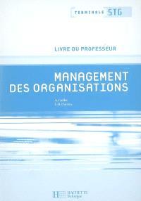 Management des organisations, terminale STG : livre du professeur