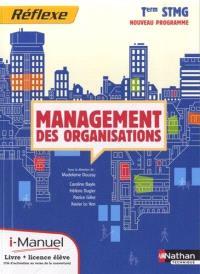 Management des organisations, terminale STMG : i-manuel : ouvrage + licence numérique élève