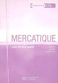 Mercatique terminale STG : livre du professeur