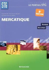 Mercatique, terminale mercatique : livre de l'élève