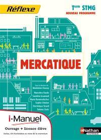Mercatique, terminale STMG : i-manuel : ouvrage + licence élève