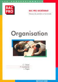 Organisation : bac pro secrétariat, classes de première et terminale
