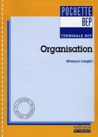 Organisation, terminale BEP
