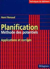 Planification : méthode des potentiels, applications et corrigés