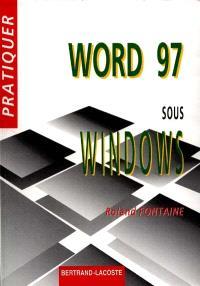 Pratiquer Word 97 sous Windows