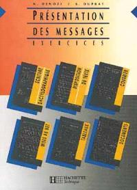 Présentation des messages : exercices