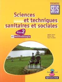 Sciences et techniques sanitaires et sociales première ST2S, pôle 2 et méthodologie