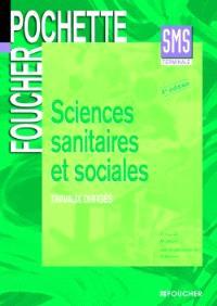 Sciences sanitaires et sociales bac SMS : travaux dirigés