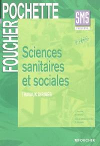 Sciences sanitaires et sociales première SMS : travaux dirigés