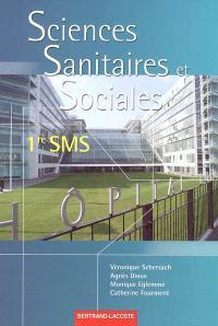 Sciences sanitaires et sociales, 1re SMS