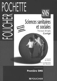 Sciences sanitaires et sociales, 1re SMS : guide pédagogique