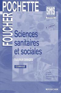 Sciences sanitaires et sociales, SMS terminale : travaux dirigés : corrigé