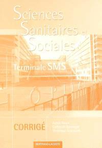 Sciences sanitaires et sociales, terminale SMS : corrigé