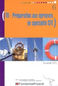 TD-préparation aux épreuves de spécialité CFE, terminale STG