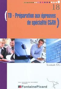 TD-préparation aux épreuves de spécialité CGRH : terminale STG