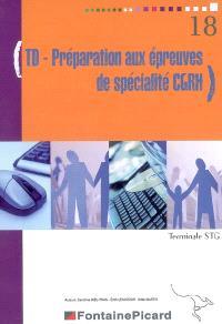 TD-préparation aux épreuves de spécialité CGRH, terminale STG