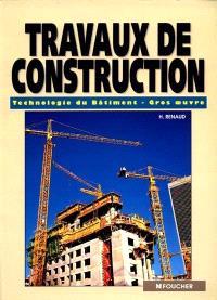 Travaux de construction : technologie du bâtiment gros oeuvre