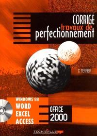 Travaux de perfectionnement sur Windows 98 et 2000, Word, Excel, Access (version 2000) : corrigé