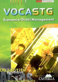 Voca STG première et terminale STG : économie, droit, management : vocabulaire & concepts