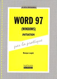 Word 97 (Windows), initiation : livre de l'élève