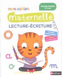 Mon cahier maternelle lecture-écriture grande section, 5-6 ans