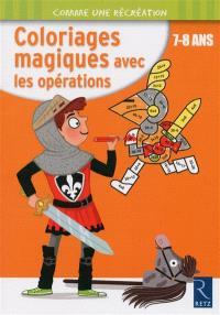 Coloriages magiques avec les opérations : 7-8 ans