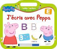J'écris avec Peppa, petite section, 3-4 ans