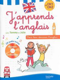 J'apprends l'anglais avec Tommy et Julie, CM1 et CM2