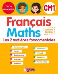 Français maths, CM1 : les 2 matières fondamentales