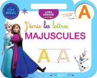 J'écris les lettres majuscules : La reine des neiges : 3-6 ans