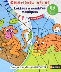 Lettres et nombres magiques, 5-6 ans, grande section : cahier double
