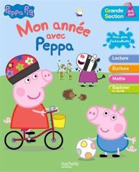 Mon année avec Peppa Pig : grande section : 5-6 ans
