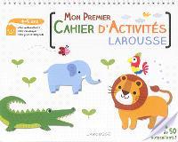 Mon premier cahier d'activités Larousse : 4-5 ans