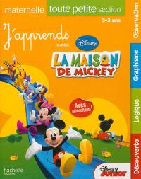 J'apprends avec la maison de Mickey, toute petite section maternelle : 2-3 ans