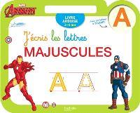 J'écris les lettres majuscules : Avengers : 3-6 ans