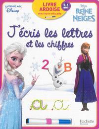 La Reine des neiges : j'écris les lettres et les chiffres : 5-6 ans