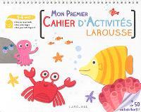 Mon premier cahier d'activités Larousse : 5-6 ans