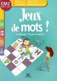 Jeux De Mots Cm2 10 11 Ans Le Francais Un Jeu D Enfant Chantal Bourdeau Librairie Mollat Bordeaux