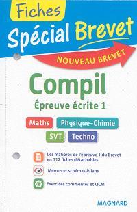 Compil, épreuve écrite 1 : maths, physique-chimie, SVT, techno : nouveau brevet