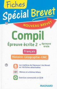 Compil, épreuve écrite 2 + épreuve orale : français, histoire géographie, EMC : nouveau brevet