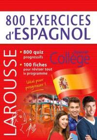 800 exercices d'espagnol : spécial collège