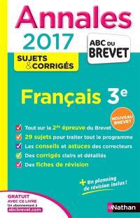 Français, 3e : 2017 : nouveau brevet
