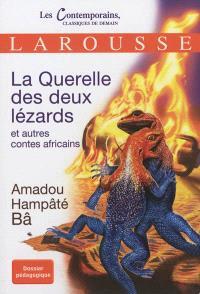 La querelle des deux lézards : et autres contes africains