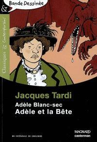 Adèle Blanc-Sec, Adèle et la bête