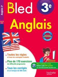 Le Bled : anglais 3e, 14-15 ans